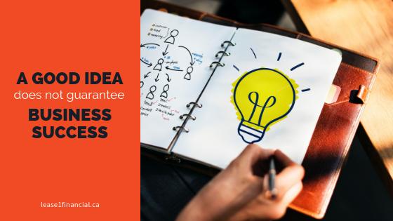 a-good-idea-does-not-guarantee-business-success