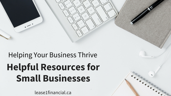 Helping Your Business Thrive | Helpful Resources for Small Businesses