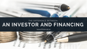 The Difference Between An Investor and Financing