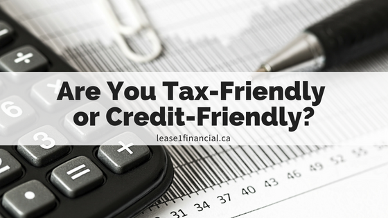 Are You Tax-Friendly or Credit-Friendly?
