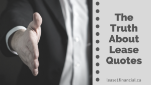 The Truth About Lease Quotes | Lease 1 Financial