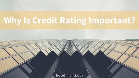 Why Is Credit Rating Important? | Lease 1 Financial