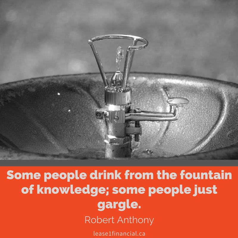 """""""Some people drink from the fountain of knowledge; some people just gargle."""" - Robert Anthony"""